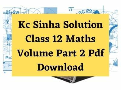 kc-sinha-solution-class-12