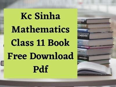 kc-sinha-mathematics-class-11-book-free-download-pdf-solution